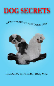 DOG SECRETS by Blenda Pilon